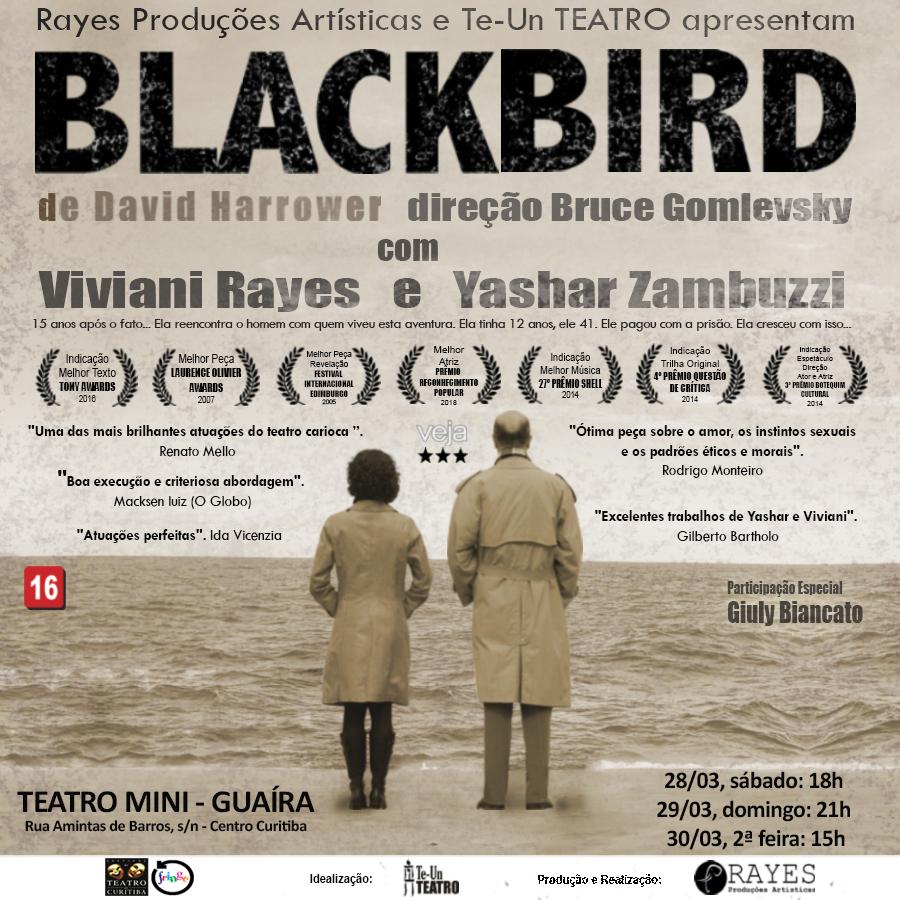 A premiada peça Blackbird, de David Harrower faz 3 únicas apresentações no Mini Guaíra dias 28, 29 e 30 de março.